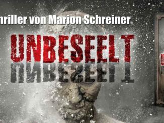 UNBESEELT von Marion Schreiner